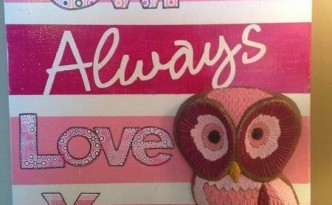 Owl Always Love You Cabinet Door Art with 3-dimensional painted owl